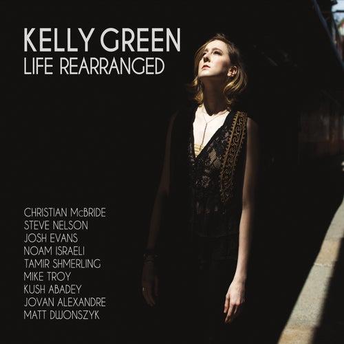 Life Rearranged by Kelly Green