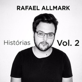 Histórias, Vol. 2 by Rafael Allmark