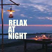 Relax At Night de Various Artists