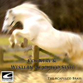 Country & Western Acapulco Style by The Acapulco Brass
