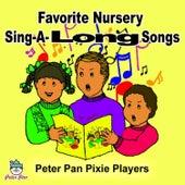 Favorite Nursery Sing-along Songs by Peter Pan Pixie Players