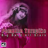 Pompton Turnpike by Big Band All-Stars