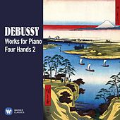 Debussy: Works for Piano Four Hands, Vol. 2 by Various Artists