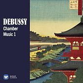 Debussy: Chamber Music, Vol. 1 by Various Artists