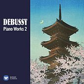 Debussy: Piano Works, Vol. 2 by Various Artists