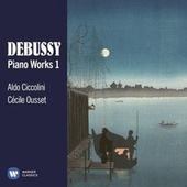 Debussy: Piano Works, Vol. 1 by Various Artists
