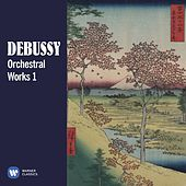 Debussy: Orchestral Works, Vol. 1 by Various Artists