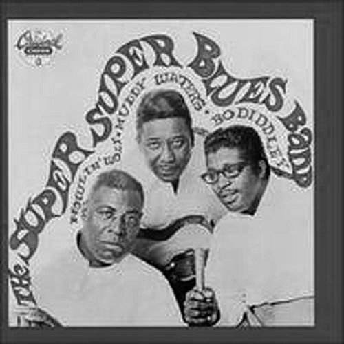 The Super Super Blues Band by Howlin' Wolf