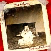 Sentenced To Living de Big Gilson