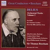 Orchestral Works Volume 2 by Frederick Delius