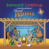 Barnyard Christmas by David Frizzell