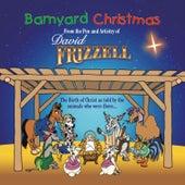 Barnyard Christmas by David Frizzell