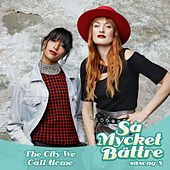 The City We Call Home de Icona Pop