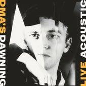 Dawning (Live / Acoustic) van DMA's