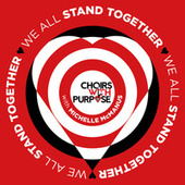 We All Stand Together by Choirs