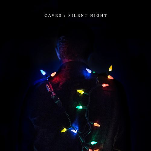 Silent Night by Caves