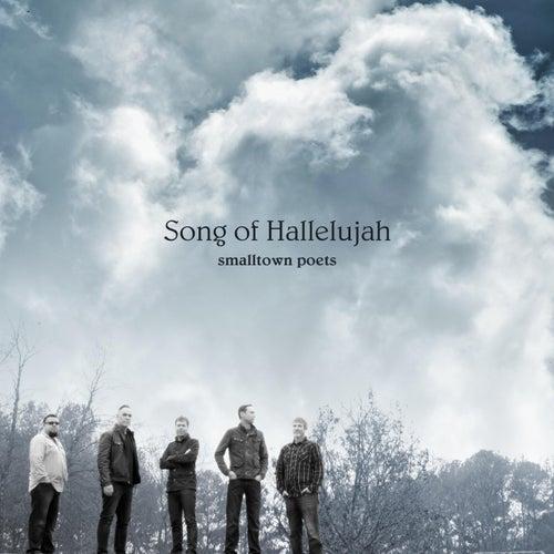 Song of Hallelujah by Smalltown Poets