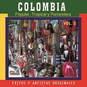 Colombia Popular Tropical y Parrandera, Vol. 3 de Various Artists
