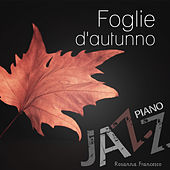 Foglie d'autunno (Jazz piano) by Rosanna Francesco