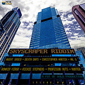 Skyscraper Riddim by Various Artists