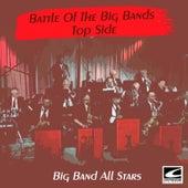 Battle of the Big Bands: Top Side de Big Band All-Stars