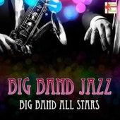 Big Band Jazz by Big Band All-Stars