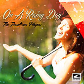 On a Rainy Day by The Tinseltown Players
