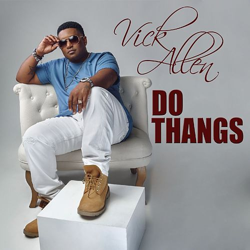 Do Thangs by Vick Allen