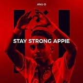 Stay Strong Appie by Anu-D