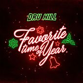 Favorite Time of Year by Dru Hill