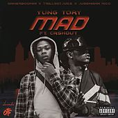 Mad (feat. Cash Out) by Yung Tory