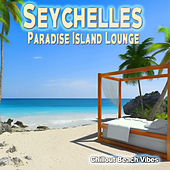 Seychelles Paradise Island Lounge - Chillout Beach Vibes von Various Artists