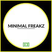 Minimal Freakz - EP by Various Artists