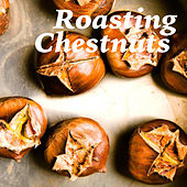 Roasting Chestnuts de Various Artists