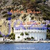 The Art Of Swing von Artie Shaw
