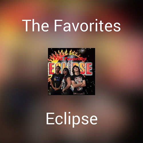 The Favorites by Eclipse