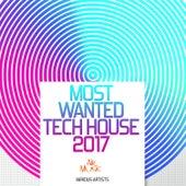 Most Wanted Tech House 2017 de Various