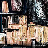 Falling Apart by Plàsi