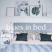 Blues In Bed von Various Artists