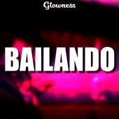 Bailando by Glow