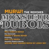 Murw! (The Remixes) von Monsieur Dubois