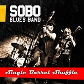 Single Barrel Shuffle de Sobo Blues Band