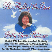 The Flight of the Dove by Betty Jean Robinson