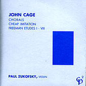 John Cage - Violin Music by Paul Zukofsky