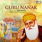 Guru Nanak Jayanti: Devotional Songs of Guru Nanak by Various Artists