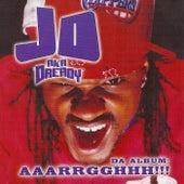Da Album: Aaarrgghhh!!! by JD aka Dready