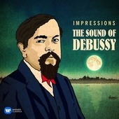 Impressions: The Sound of Debussy de Various Artists