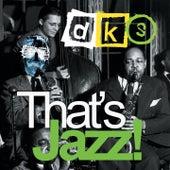 That's Jazz! von DKS