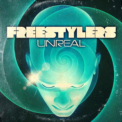 Unreal by Freestylers