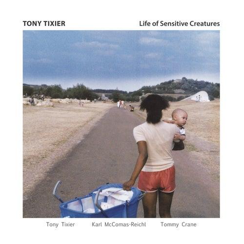 Life of Sensitive Creatures de Tony Tixier